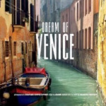 Dream of Venice Photo by JoAnn Locktov