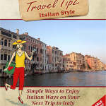 Travel TipZ Italian Style Photo by Victoria De Maio
