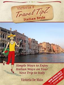 Travel TipZ Italian Style Photo by Victoria De Maio